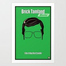 Brick Tamland: Weather Art Print