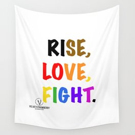 Rise, Love, Fight. Wall Tapestry