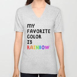 My Favorite Color is Rainbow Unisex V-Neck