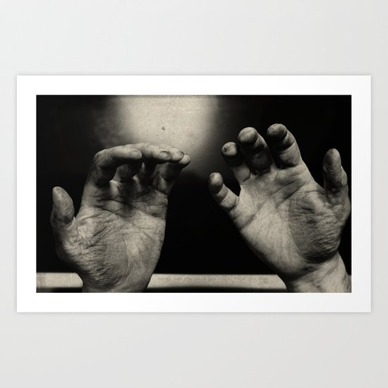 Never let the hand you hold, hold you down Art Print
