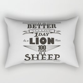 One Day as a Lion Rectangular Pillow