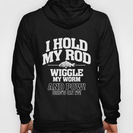 I Hold My Rod Mens Funny Fishing Carp Sea  Fish Hoody