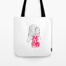 save the planet, eat more beaver Tote Bag
