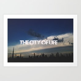 The city of life // #DubaiSeries Art Print