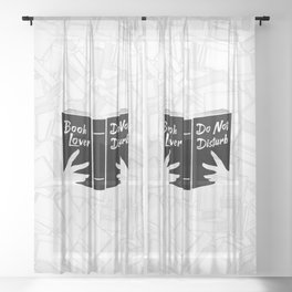Book Lover, Do Not Disturb II Sheer Curtain