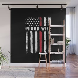 Thin Red Line Proud Wife Firefighter Husband Wall Mural
