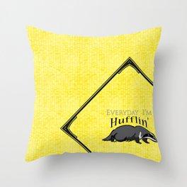 Every Day I'm Hufflin' Throw Pillow