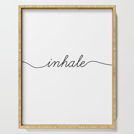 inhale exhale (1 of 2) Serving Tray