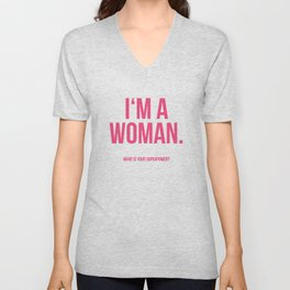 I'am a Woman Unisex V-Neck