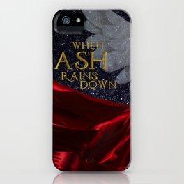 When Ash Rains Down iPhone Case