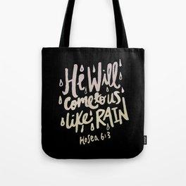 Hosea 6: 3 II Tote Bag