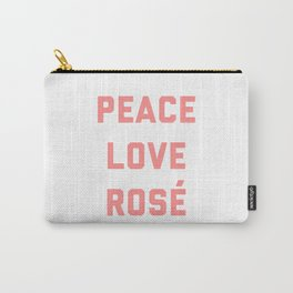 Peace Love Rosé Quote Carry-All Pouch