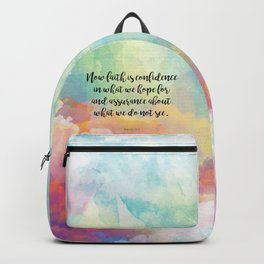 Faith Bible Quote, Hebrews 11:1, Faith is Confidence  Backpack