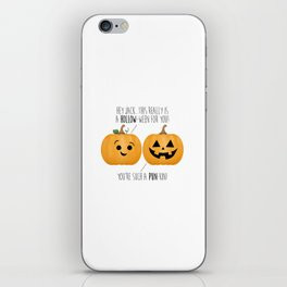 You're Such A Pun-Kin! iPhone Skin