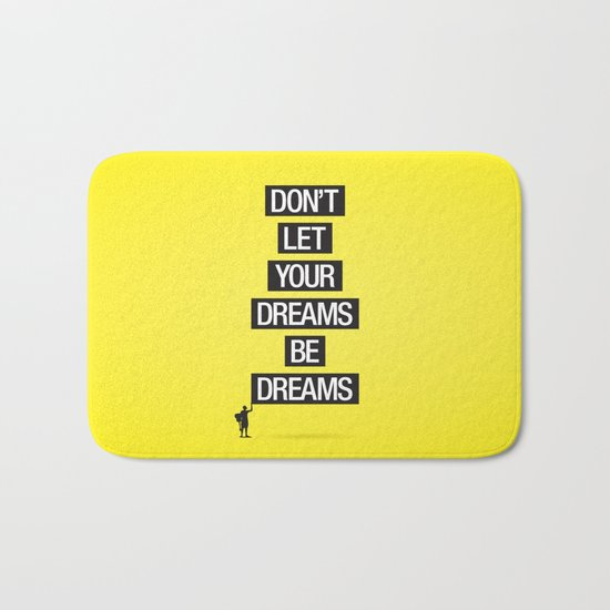 Dreams Be Dreams Bath Mat