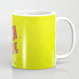 Just try to relax! Coffee Mug