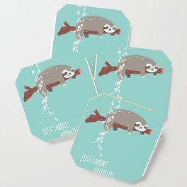 Sloth card - just 5 more minutes Coaster