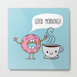 GOOD MORNING BESTIE! Metal Print