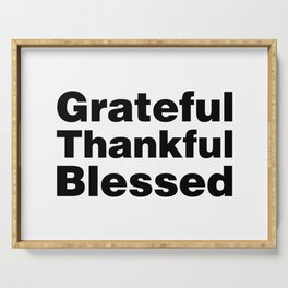 Grateful Thankful Blessed Serving Tray
