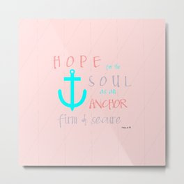 Hope for the Soul (striped) Metal Print