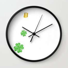 Dear Liver Today Will be a Rough One Stay Strong St Patricks Day  Wall Clock