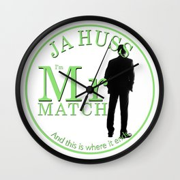 Mr. Match by JA Huss Wall Clock