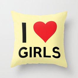 I love Girls Throw Pillow