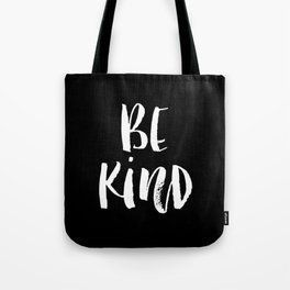 Be Kind black and white watercolor modern typography minimalism home room wall decor Tote Bag