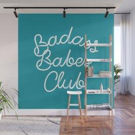 Badass Babes Club Wall Mural