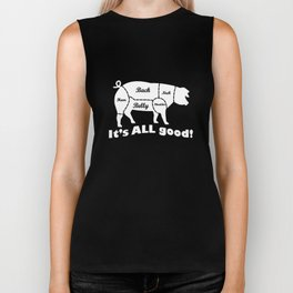 It's All Good Pig Funny Pork Meat Butcher Bbq Cooking Grilling Smoker Pig T-Shirts Biker Tank