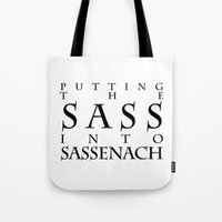 outlander Tote Bags featuring Putting The Sass Into Sassenach by Jez Kemp