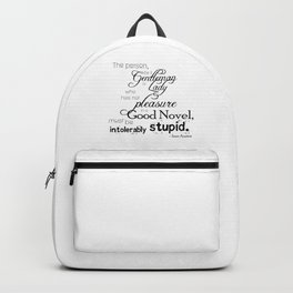 Pleasure in a Good Novel - Jane Austen quote Backpack