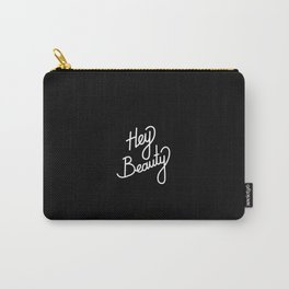 Hey Beauty   [black & white] Carry-All Pouch