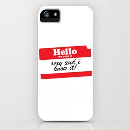 Hello My name is... iPhone Case