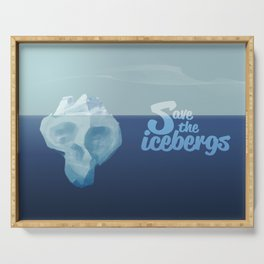 Save the icebergs, stop climate change ! Serving Tray