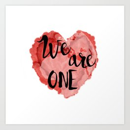 We Are One -Global Community Art Print