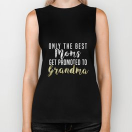 Only The Best Moms Get Promoted To Grandma Biker Tank
