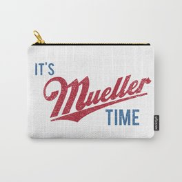 IT'S MUELLER TIME Investigate Impeach Anti-Trump Carry-All Pouch