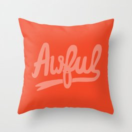 Awful Throw Pillow