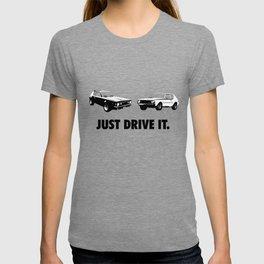 Just Drive IT. T-shirt