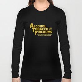 Guns Ammo Alcohol Tobacco Firearms Funny 2Nd Amendment Gun T-Shirts Long Sleeve T-shirt