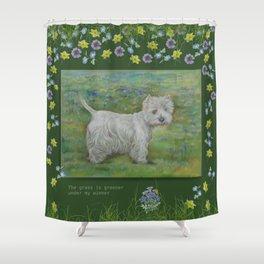 Westie Terrier & Dog Quote Shower Curtain