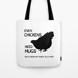 Hug a Chicken Day 2018 by Tilly's Nest Tote Bag