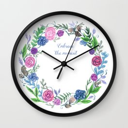 Embrace The Moment Wall Clock