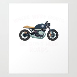 T-Shirt For Motorcycle. Gift For Brother Art Print
