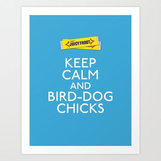 Bird dog chicks Art Print