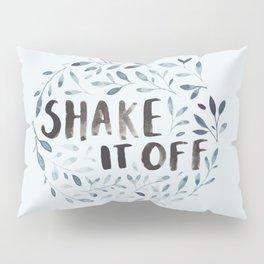Shake it Off Pillow Sham