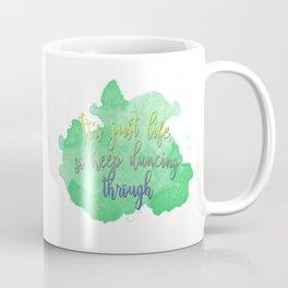 Dancing Through Life | Wicked Coffee Mug