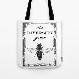 Let Diversity Grow Tote Bag