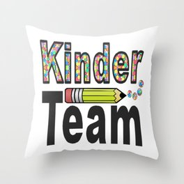 Kinder Team Back To School Throw Pillow